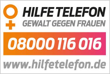 Hilfetelefon – Gewalt gegen Frauen. Wählen Sie die 08000 116 016!